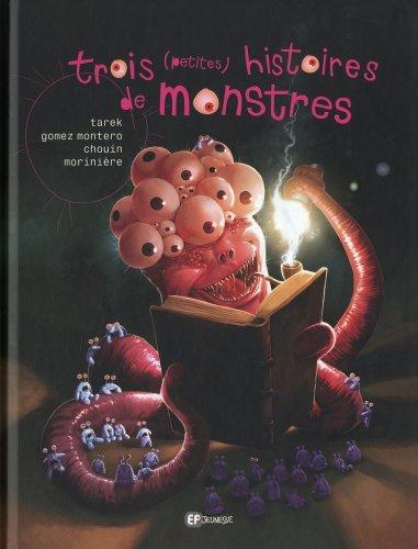 Trois (petites) histoires de monstres