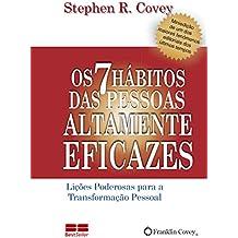 Os 7 Hábitos das Pessoas Altamente Eficazes (Em Portuguese do Brasil)