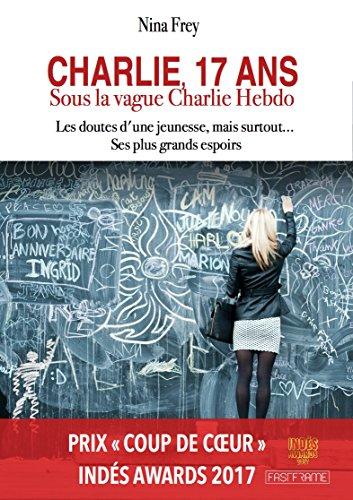 Charlie, 17 ans : sous la vague Charlie Hebdo