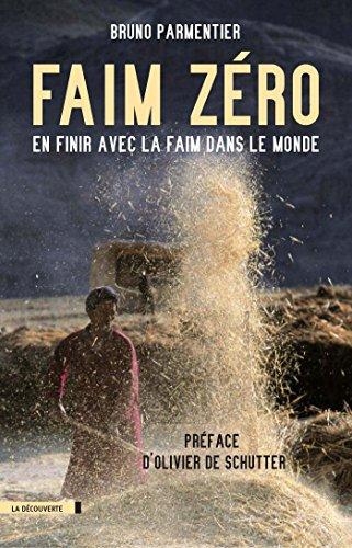 Faim zéro (CAHIERS LIBRES) par Bruno PARMENTIER