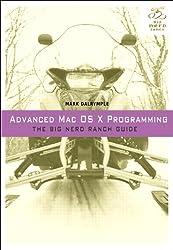Advanced Mac OSX Programming (Big Nerd Ranch Guides)