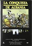 La conquista de Albania [DVD]