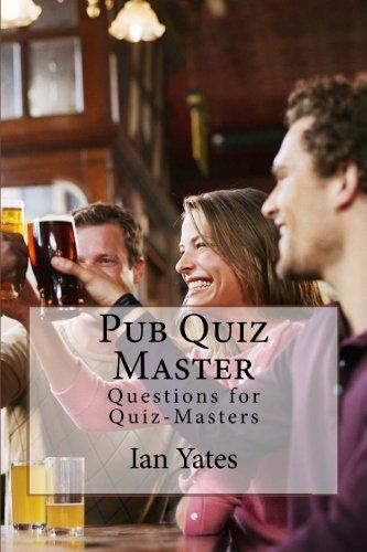 Pub Quiz Master - Books 1, 2 & 3: Questions for Quiz-Masters: Volume 1