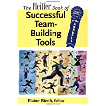 The Pfeiffer Book of Successful Team-Building Tools: Best of the Annuals (English Edition)