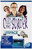 C'est pas sorcier : Espace (L') | Breton, Catherine (19..-....)