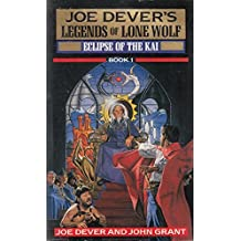 Eclipse of the Kai (Legends of Lone Wolf) by Joe Dever (1989-06-01)