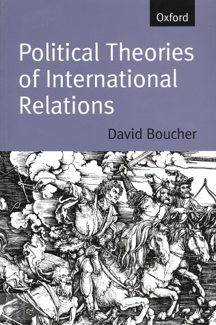 Political Theories of International Relations: From Thucydides to the Present by Boucher, David (October 1, 1998) Paperback