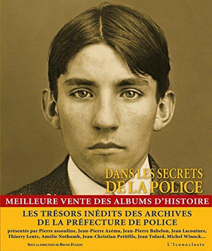 Dans les secrets de la Police (version souple) par Bruno Fuligni