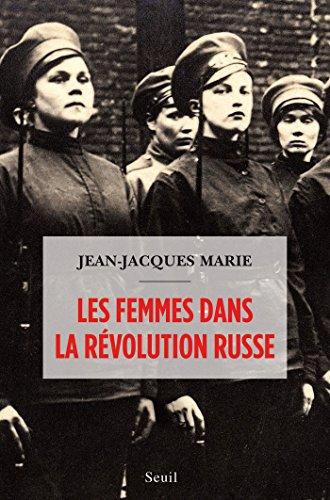 Les Femmes dans la révolution russe (DOCUMENTS (H.C))