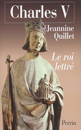 CHARLES V LE ROI LETTRE par JEANNINE QUILLET