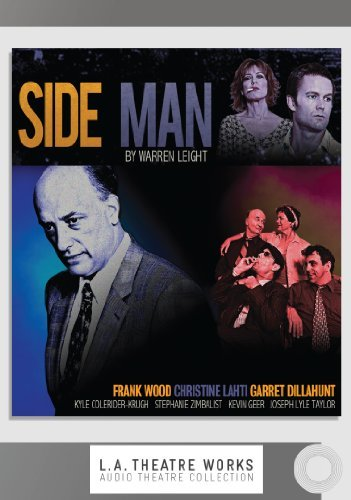 Side Man (Library Edition Audio CDs) (L.A. Theatre Works Audio Theatre Collections) by Warren Leight (2010-11-25)