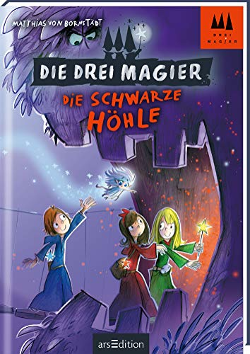 Die drei Magier - Die schwarze Höhle  Bd. 4