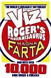 Rogers Profanisaurus IV: The Magna Farta (Viz)
