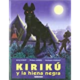 Kirikú y la hiena negra (mini) (Kiriku (kokinos))