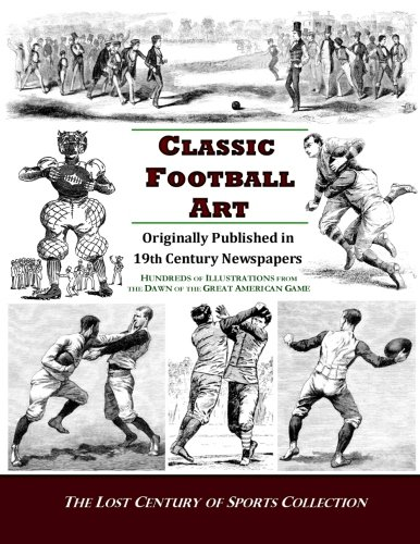 classic-football-art-originally-published-in-19th-century-newspapers-hundreds-of-illustrations-from-