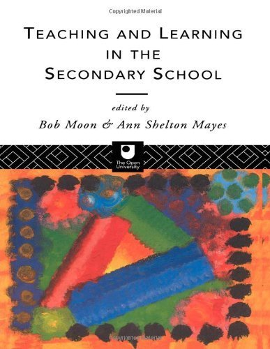 Teaching and Learning in the Secondary School (Open University Postgraduate Certificate of Education) by Mayes, Ann Shelton (1993) Paperback