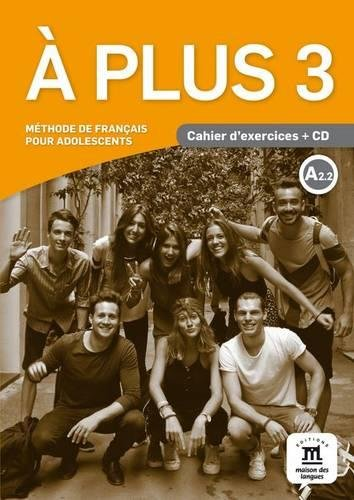 À plus 3. Cahier d'exercices CD