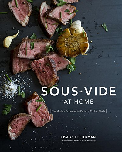 Sous Vide at Home: The Modern Technique for Perfectly Cooked Meals (English Edition)