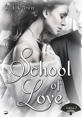 School of Love: Lektion 2 von [Crown, C. J.]