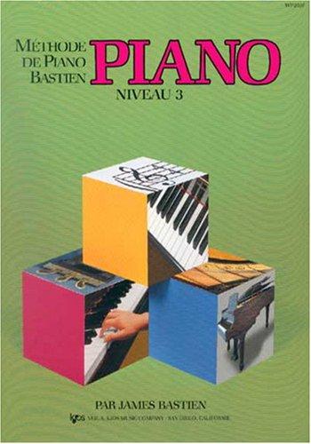 Bastien James Methode De Piano Bastien Piano Niveau 3 Pf Book French
