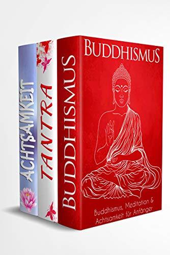 Buddhismus | Tantra |  Achtsamkeit: Bücher für Gelassenheit & Glück