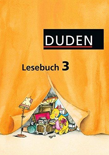 Duden Lesebuch - Alle Bundesländer (außer Bayern): 3. Schuljahr - Schülerbuch