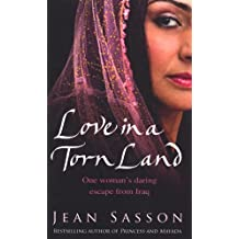 Love in a Torn Land by Jean Sasson (2007-08-01)
