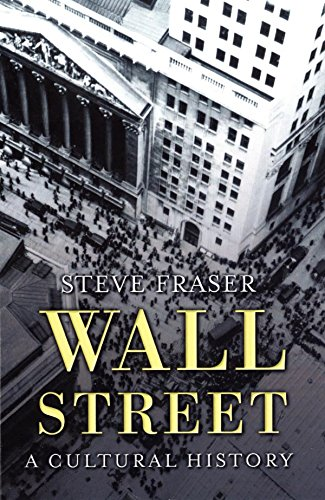 Wall Street: A Cultural History