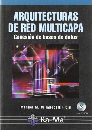Arquitecturas de red multicapa: conexión de bases de da por Manuel María Villapecellín Cid