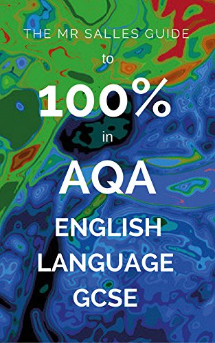 The mr salles guide to 100 in aqa english language gcse ebook the mr salles guide to 100 in aqa english language gcse by salles fandeluxe Choice Image