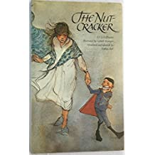 The Nutcracker by E. T. A. Hoffmann (1983-10-02)