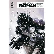 All Star Batman, Tome 2 : Les fins du monde