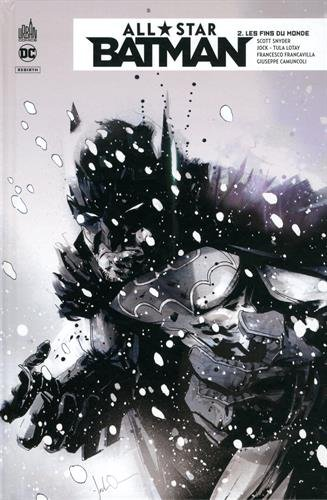 All Star Batman, Tome 2 : Les fins du monde
