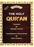 The Holy Qur'an: Transliteration in Roman Script with Arabic Text and English Translation Two Colours