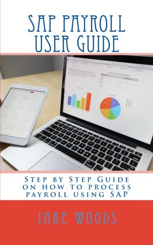 sap-payroll-user-guide-step-by-step-guide-on-how-to-process-payroll-using-sap
