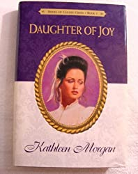 Daughter of Joy by Kathleen Morgan (1991-08-01)