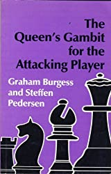 The Queen's Gambit for the Attacking Player by Graham Burgess (1994-11-05)