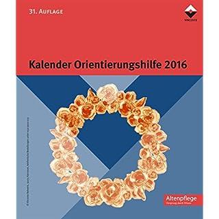Kalender Orientierungshilfe 2016 (Block) (Altenpflege)