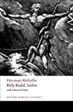 Billy Budd, Sailor and Selected Tales (Oxford World's Classics (Paperback))