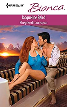 El regreso de una esposa (Bianca) de [Baird, Jacqueline]