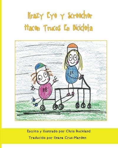 Krazy Eye y Screecher Hacen Trucos En Bicicleta: Una historia de Krazy Eye: Volume 36 por Chris Buckland