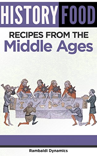 History food recipes from the middle ages english edition ebook history food recipes from the middle ages english edition de cadorna forumfinder Images