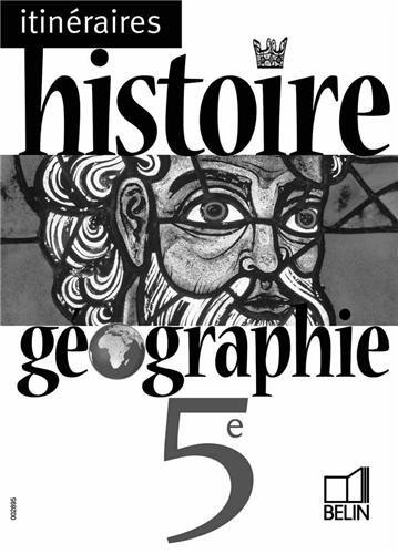Histoire Géographie 5e : classeur Itinéraires (Livre du professeur)