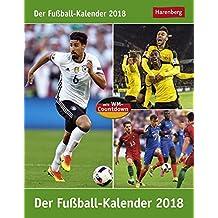Der Fußball-Kalender - Kalender 2018