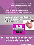 26 Techniques pour protéger votre porte-monnaie...