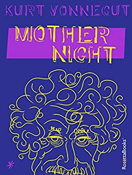 Mother Night (English Edition) par [Vonnegut, Kurt]