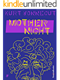 Mother Night (English Edition)