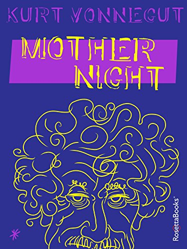 Mother Night by Kurt Vonnegut