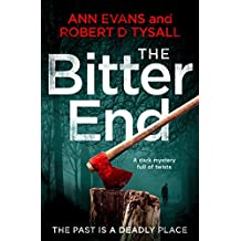 The Bitter End: a dark mystery full of twists
