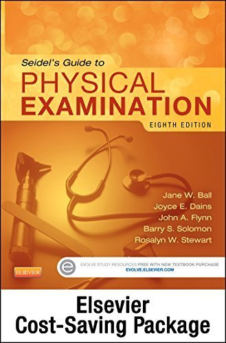 Physical Examination and Health Assessment Online for Seidel's Guide to Physical Examination (Access Code, and Textbook Package), 8e by Jane W. Ball RN DrPH CPNP DPNAP (2014 08 01)
